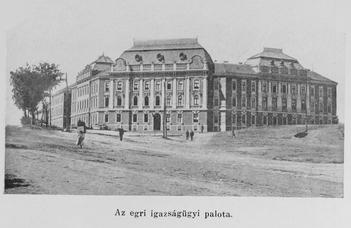 Megyeri-Pálffi Zoltán: Az egri törvényház épülete (2021. VII. 26.)