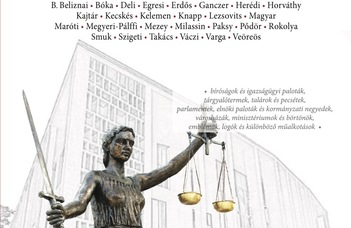 Megjelent A jog megjelenítése, épített környezete és szimbólumai. A jogi kultúra látható világa című tanulmánykötet