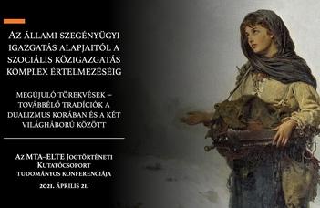 Lezajlott az MTA-ELTE Jogtörténeti Kutatócsoport 2021. április 21-i konferenciája
