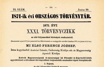 Megyeri-Pálffi Zoltán: Az 1871. évi XXXI. törvénycikk megjelenésének 150. évfordulójára (2021. VI. 21.)