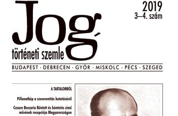 Megjelent a Jogtörténeti Szemle 2019/3-4. száma